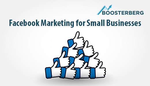 Increasing the Efficiency of Facebook Marketing for Small Businesses