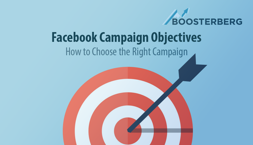 Choosing the right objectives for your Boosterberg campaigns