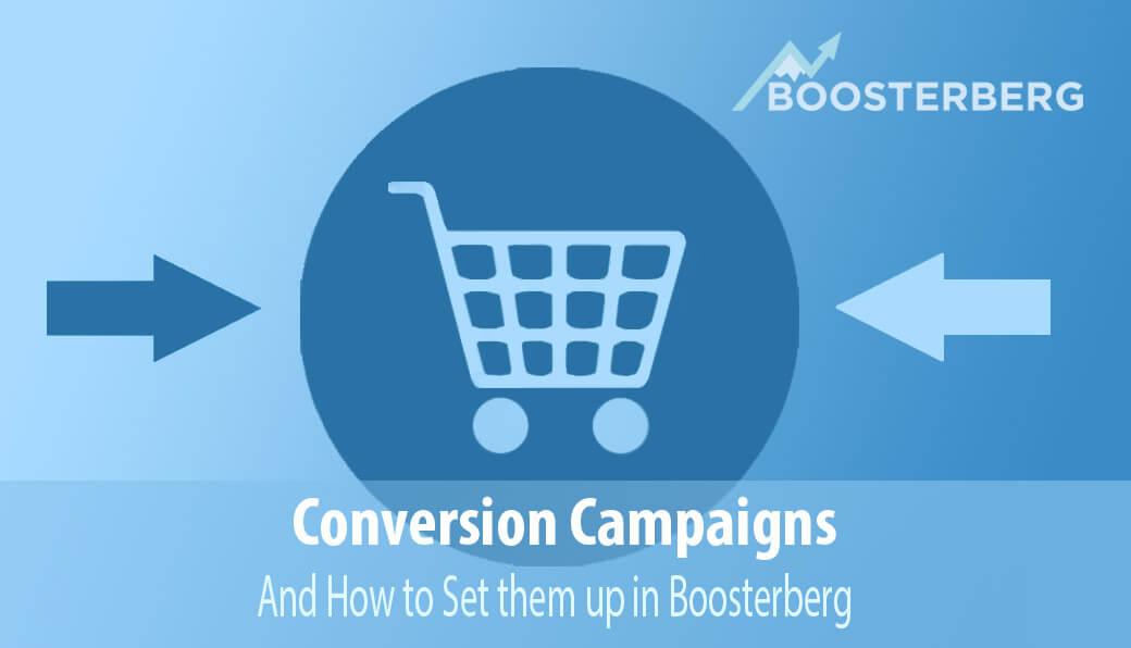 Boosterberg Automatic Conversion Campaigns