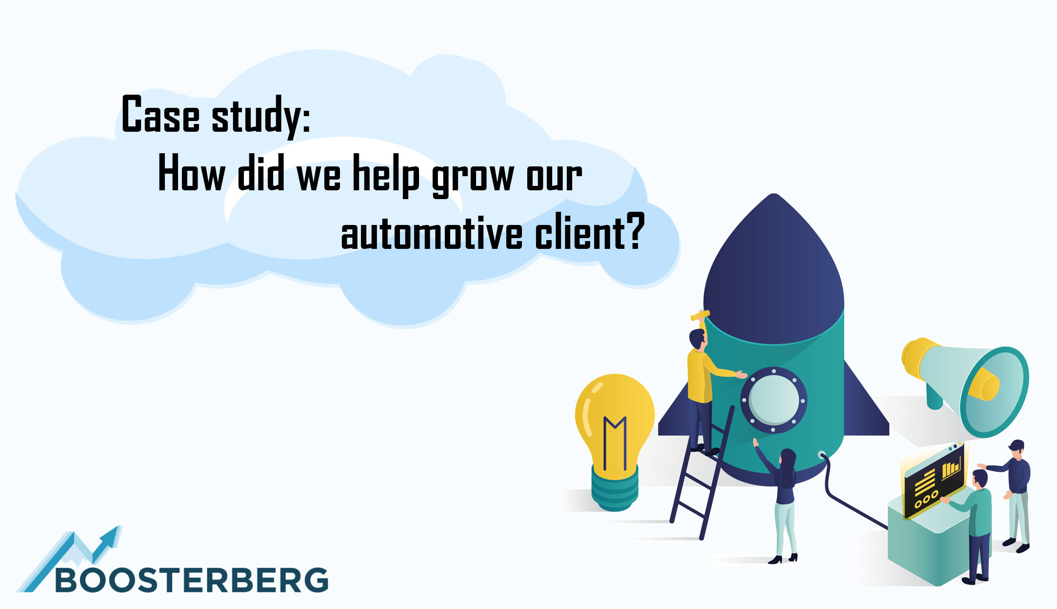Case study: How did we help grow our automotive client?