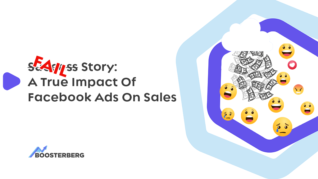 Fail Story: A True Impact of Facebook Ads on Sales