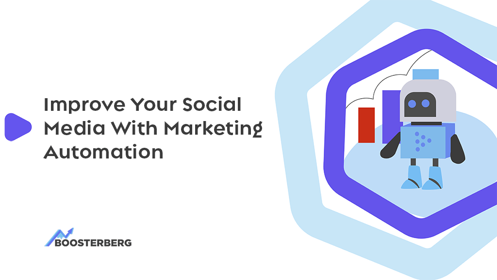 How Will Marketing Automation Improve Your Social Media?
