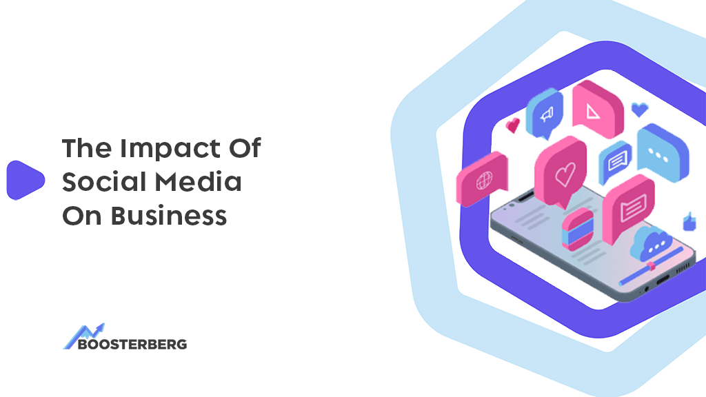 Benefits Of Social Media For Advertising: The Impact Of Social Media On Business