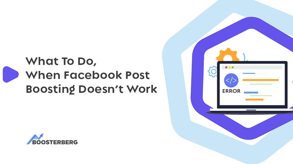 3 Reasons Why Facebook Post Boosting Doesn't (Always) Work